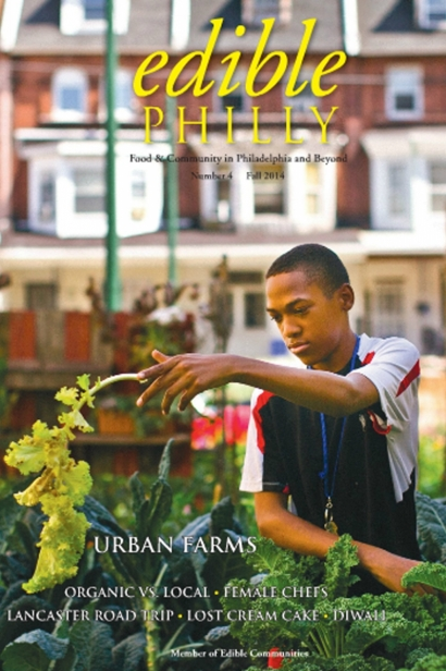 Edible Philly, Issue #4, Fall 2014
