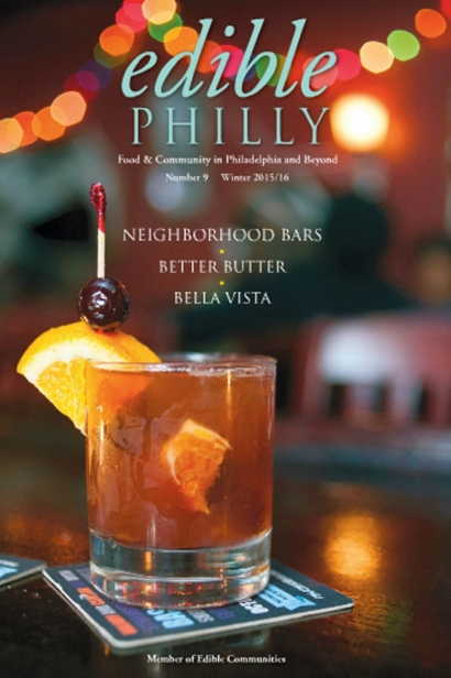 Edible Philly, Issue #9, Winter 2015/2016