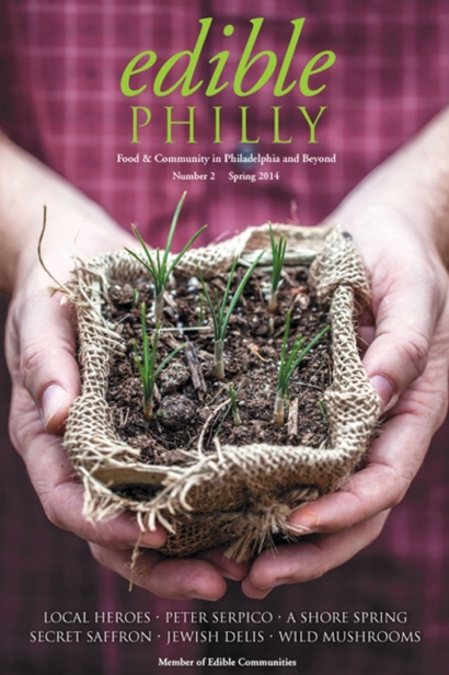 Edible Philly, Issue #2, Spring 2014