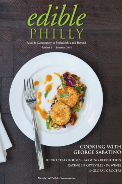 Edible Philly, Issue #3, Summer 2014
