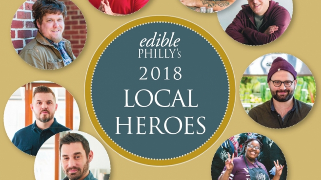 Edible Philly 2018 Local Heroes